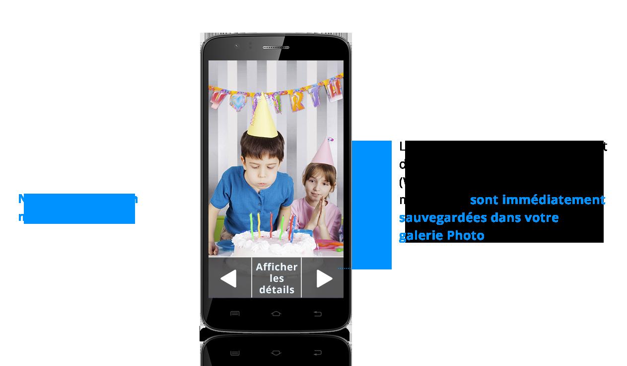 smartphone intuiti vidéos photos immédiatement sauvegardés